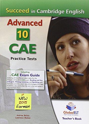 9781781641538: Succeed in Cambridge English Advanced-CAE-2015 Format, Teacher's Book: 10 Complete Cambridge CAE Practice Tests
