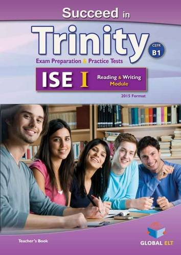 9781781642160: Succeed in Trinity-ISE I - CEFR B1 - Reading & Writing - Student's Book