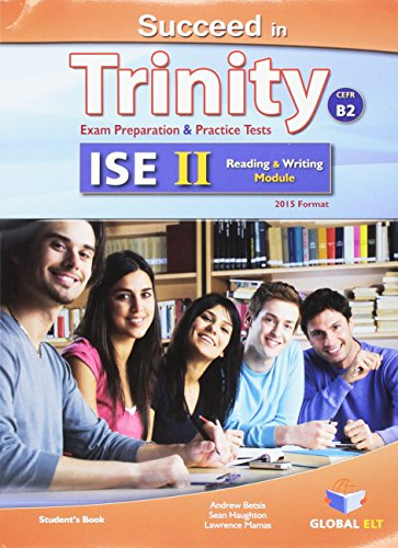 9781781642191: Succeed in Trinity-ISE II - CEFR B2 - Reading & Writing - Student's Book