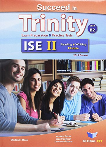 9781781642207: Succeed in Trinity - ISE II - CEFR B2 - Reading & Writing