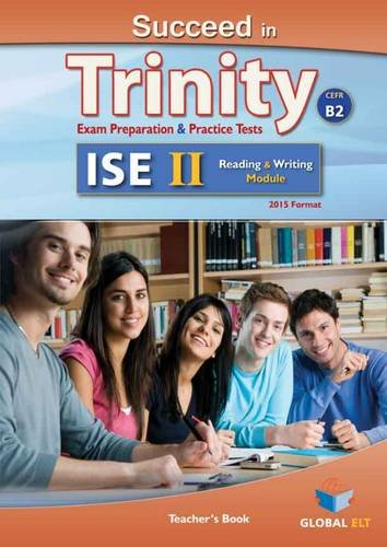 9781781642214: Succeed in Trinity-ISE II - CEFR B2 - Reading & Writing- Teacher's