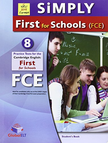 9781781642283: SIMPLY FIRST FOR SCHOOLS 8 TEST FCE