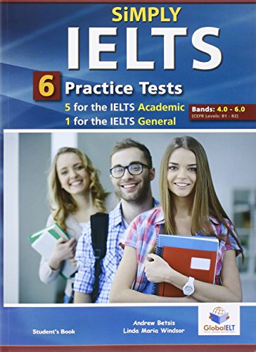 9781781642498: Simply IELTS - Self Study Edition: 5 IELTS Academic Tests & 1 IELTS General Test