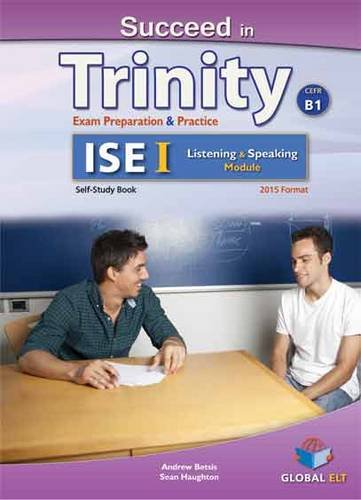 9781781642689: Succeed in Trinity-ISE I - CEFR B1- Listening - Speaking