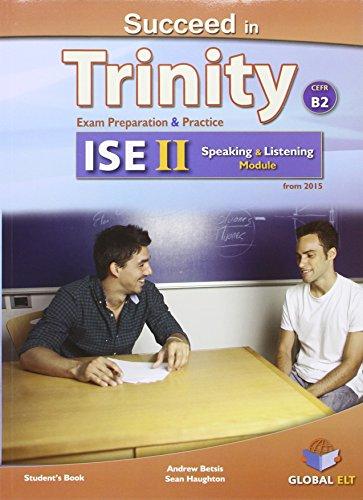 9781781642696: Succeed in Trinity-ISE II - CEFR B2 - Listening - Speaking