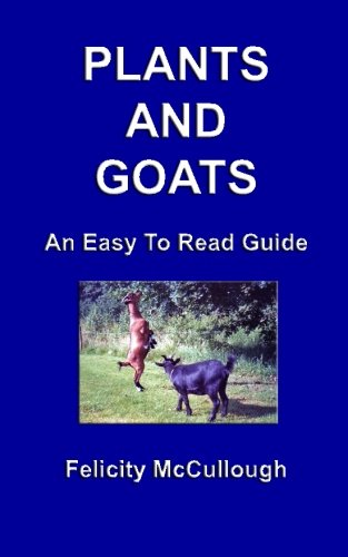9781781650394: Plants And Goats An Easy To Read Guide: 6 (Goat Knowledge)