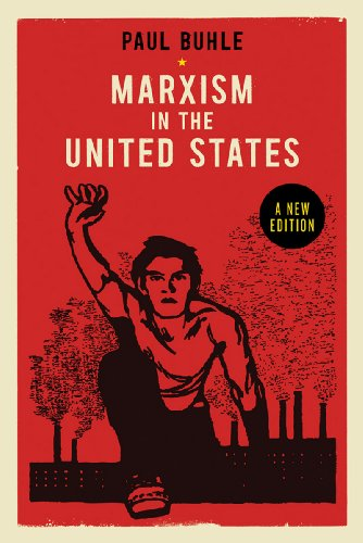 9781781680162: Marxism in the United States: Remapping the History of the American Left