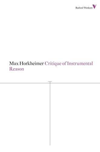 9781781680230: Critique of Instrumental Reason (Radical Thinkers)