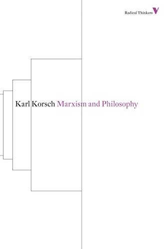 9781781680278: Marxism and Philosophy (Radical Thinkers)