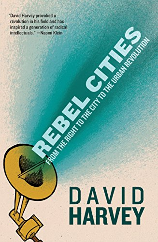 9781781680742: Rebel Cities: From the Right to the City to the Urban Revolution
