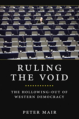 9781781680995: Ruling The Void: The Hollowing Of Western Democracy