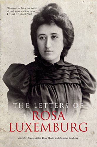 9781781681077: The Letters Of Rosa Luxemburg