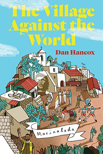 9781781681305: The Village Against the World