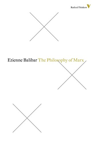 The Philosophy Of Marx (Radical Thinkers)