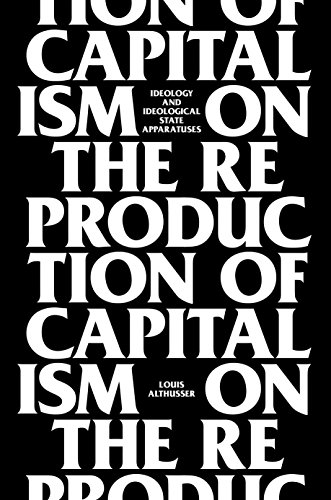 On the Reproduction of Capitalism: Ideology and Ideological State Apparatuses (Hardback): Louis ...