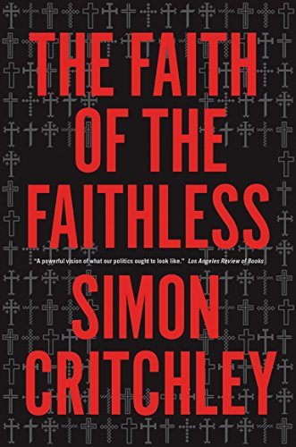 9781781681688: The Faith of the Faithless: Experiments In Political Theology