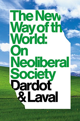 9781781681763: The New Way Of The World: On Neoliberal Society