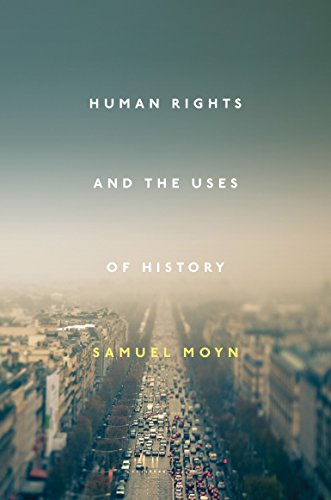 9781781682630: Human Rights and the Uses of History