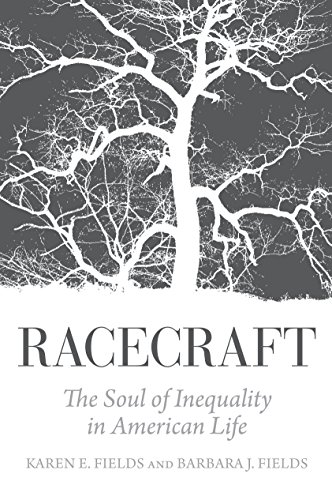 9781781683132: Racecraft: The Soul of Inequality in American Life
