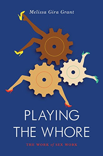 9781781683231: Playing the Whore (Jacobin)
