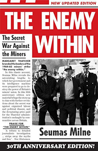9781781683422: The Enemy Within: The Secret War Against the Miners