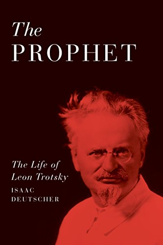 9781781685600: The Prophet: The Life of Leon Trotsky