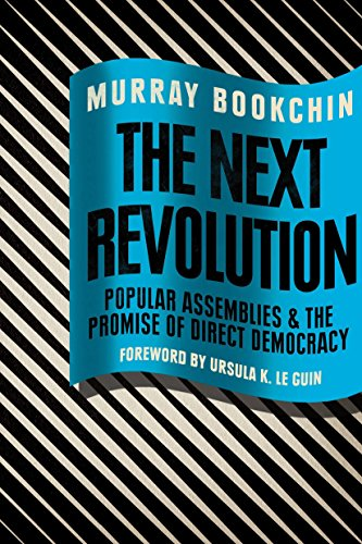 9781781685815: The Next Revolution: Popular Assemblies and the Promise of Direct Democracy