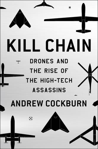 9781781687192: Kill Chain: Drones and the Rise of High-Tech Assassins
