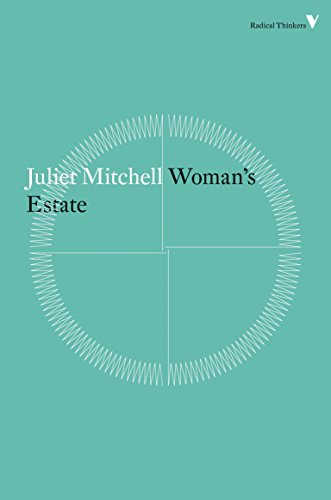 9781781687628: Woman's Estate (Radical Thinkers)