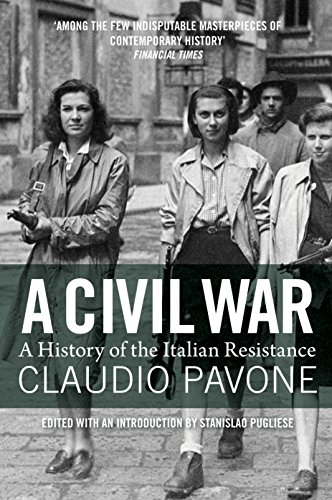 9781781687772: A Civil War: A History of the Italian Resistance