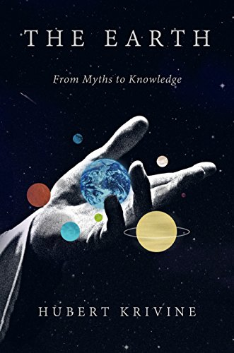 9781781687994: The Earth: From Myths to Knowledge