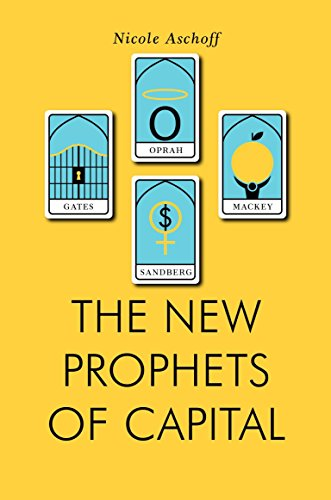 9781781688106: The New Prophets of Capital