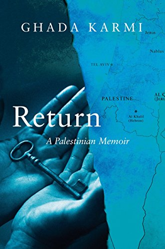 9781781688427: Return: A Palestinian Memoir