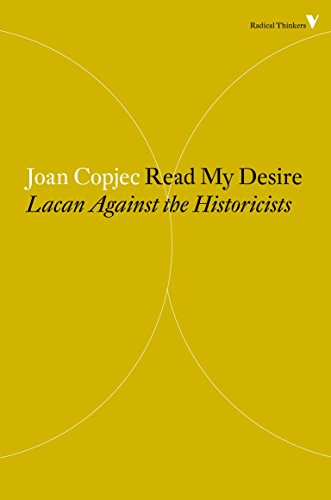 9781781688885: Read My Desire: Lacan Against the Historicists (Radical Thinkers)