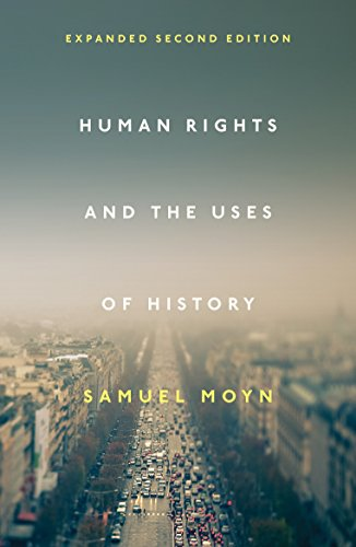 9781781689004: Human Rights and the Uses of History: Expanded Second Edition