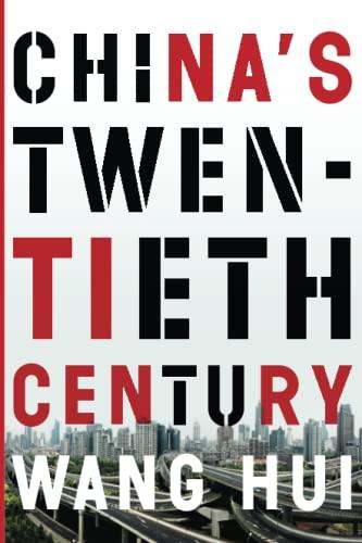 9781781689066: China's Twentieth Century: Revolution, Retreat and the Road to Equality