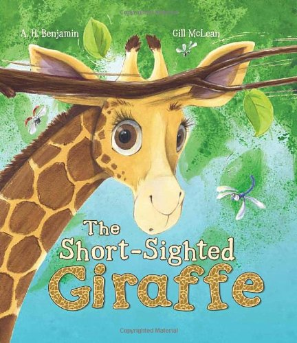 9781781710814: The Short-Sighted Giraffe (Storytime)