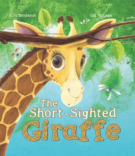 9781781710821: The Short-Sighted Giraffe (Storytime)