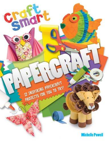 Craft Smart: Papercraft: Powell, Michelle