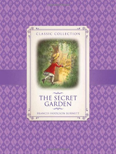 9781781711101: Classic Collection: the Secret Garden
