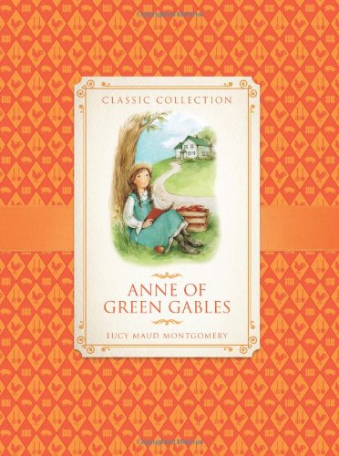 Classic Collection: Anne of Green Gables: Anne Rooney