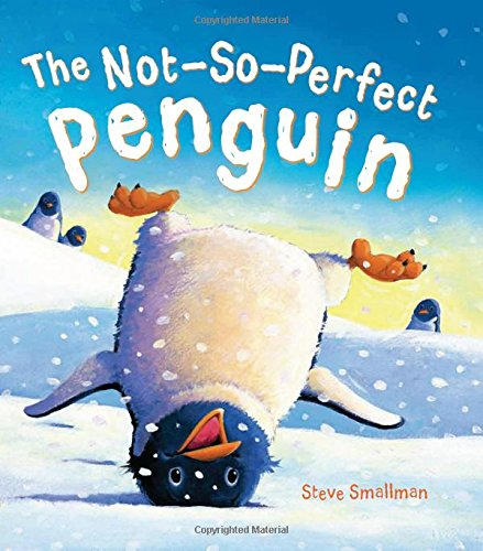 9781781711309: The Storytime: The Not-So-Perfect Penguin