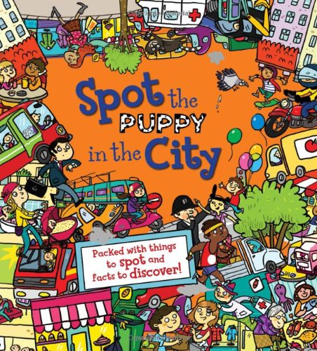 9781781711446: Spot the Puppy in the City