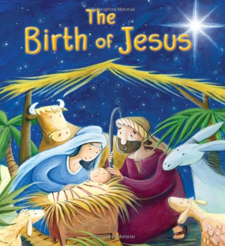 9781781711668: The Birth of Jesus (My First Bible Stories)