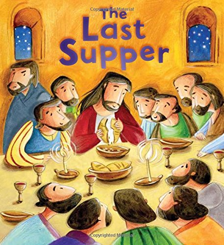 9781781711705: The Last Supper (My First Bible Stories)