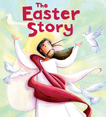My First Bible Stories New Testament: The Easter Story: Sully, Katherine