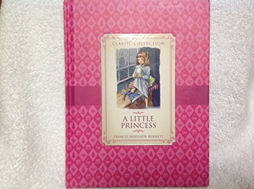 9781781712610: A Little Princess - Classic Collection by Burnett
