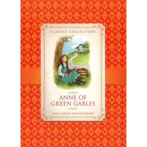 9781781713495: Anne of Green Gables (Classic Collection)