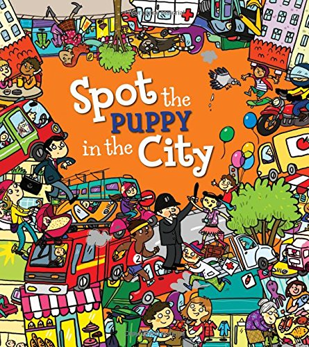 9781781714843: Spot the Puppy in the City