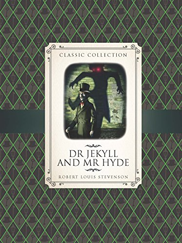 Classic Collection: Dr Jekyll & Mr Hyde: Rooney, Anne